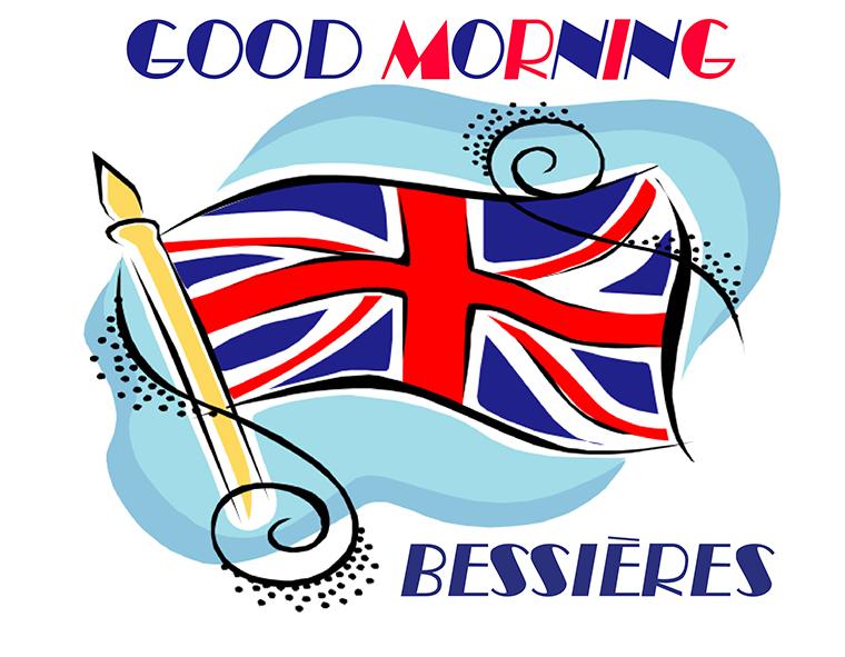 GOOD MORNING BESSIERES